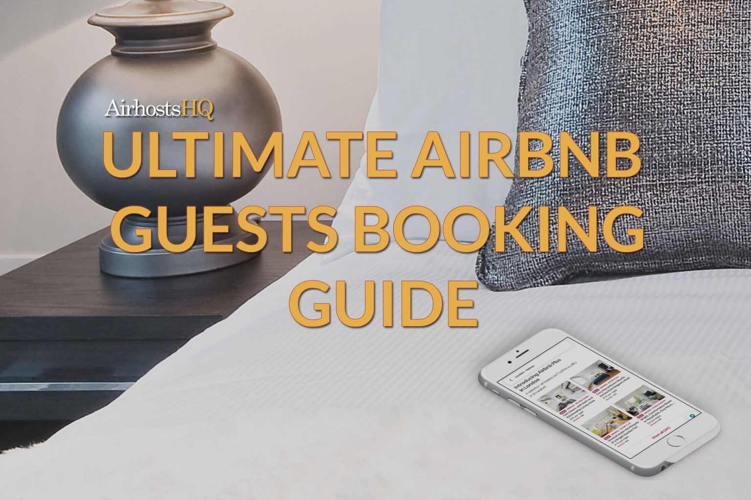 Ultimate Airbnb Guests Booking Guide - Part 1 - Hosts & Homes